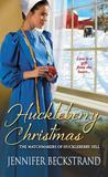 Huckleberry Christmas by Jennifer Beckstrand
