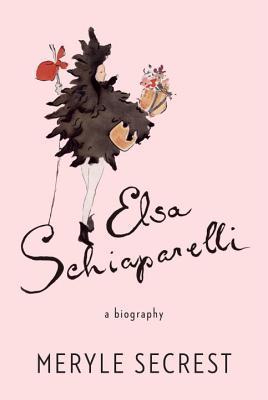 Elsa Schiaparelli: A Biography