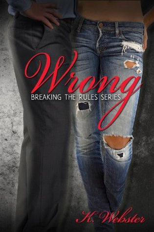Wrong (Breaking the Rules, #2)