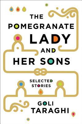 the-pomegranate-lady-and-her-sons-selected-stories