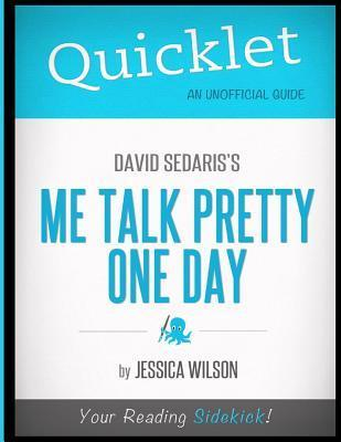 Quicklet - David Sedaris's Me Talk Pretty One Day
