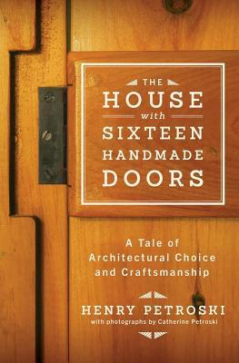 18377987 & The House with Sixteen Handmade Doors: A Tale of Architectural ...