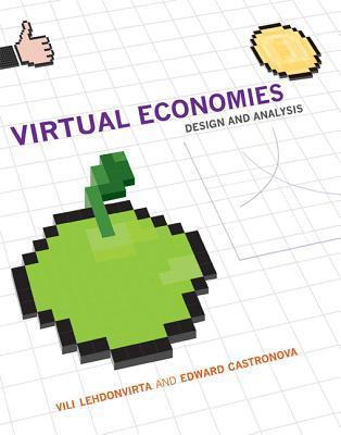 Virtual Economies: Design and Analysis
