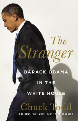 The Stranger: Barack Obama in the White House