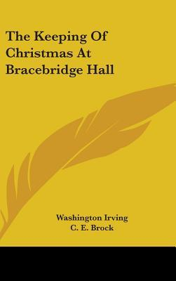 The Keeping of Christmas at Bracebridge Hall