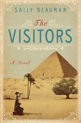 The Visitors: A Novel