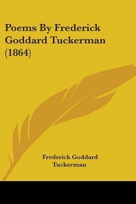 Poems by Frederick Goddard Tuckerman (1864)