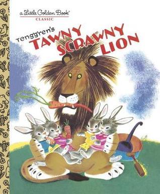 Tawny Scrawny Lion by Kathryn Jackson