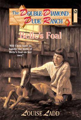 Belle's Foal (Double Diamond Dude Ranch, #8)