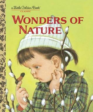 Wonders Of Nature A Little Golden Book By Jane Werner Watson