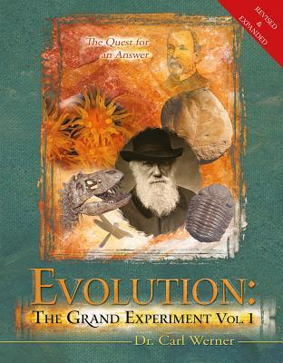 Evolution: The Grand Experiment: The Quest for an Answer, Volume 1