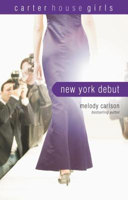 New York Debut by Melody Carlson