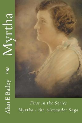 Myrtha: The Alexander Saga