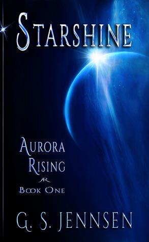 Starshine: Aurora Rising Book One