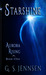 Starshine: Aurora Rising Book One (Aurora Rhapsody, #1)
