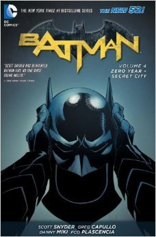 Batman, Volume 4: Zero Year: Secret City