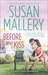 Before We Kiss (Fool's Gold, #14) by Susan Mallery