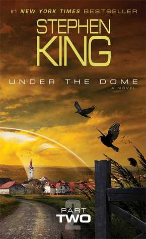 Under the Dome: Part Two