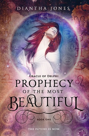 Prophecy of the Most Beautiful(Oracle of Delphi 1)