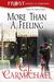More Than A Feeling by C.J. Carmichael
