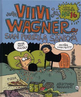 Sian puolella sänkyä (Viivi & Wagner, #16)
