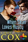 When Sean Loves Rusty (Bayou Boys, #1-5)