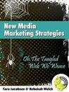 New Media Marketing Strategies by Rebekah Welch