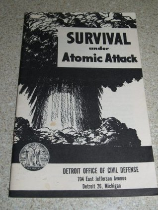 Survival Under Atomic Attack - Official U. S. Government Booklet
