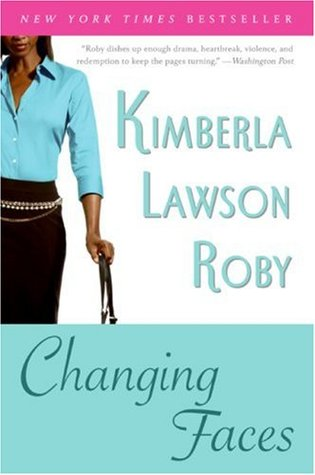 Ebook Changing Faces by Kimberla Lawson Roby read!