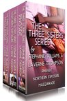 The Three Sisters Series- Boxed Set