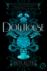Dollhouse (Dark Carousel #1)