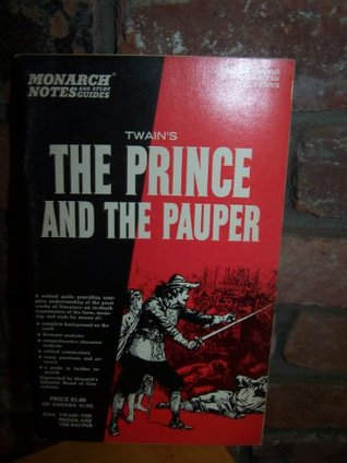 Mark Twain's The prince and the pauper, (Monarch notes and study guides, 878-9)
