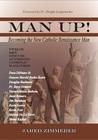 Man Up! Becoming the New Catholic Renaissance Man