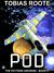 POD (The Pattern Universe, #2)
