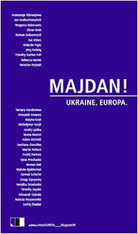MAJDAN! Ukraine, Europa.