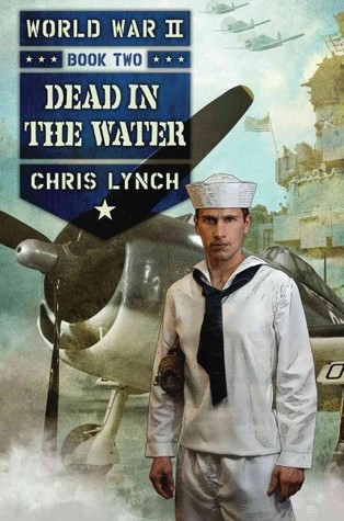 Dead in the Water (World War II, #2)