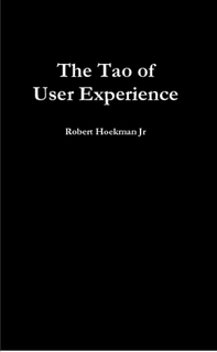 The Tao of User Experience