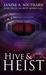 Hive & Heist (Hive Queen Saga #2)