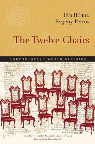Ebook The Twelve Chairs by Ilya Ilf read!