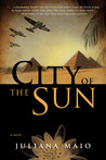 City of the Sun by Juliana Maio