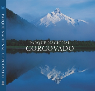 Parque Nacional Corcovado: Chile's Wilderness Jewel