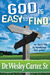 God is Easy to Find: In Fac...
