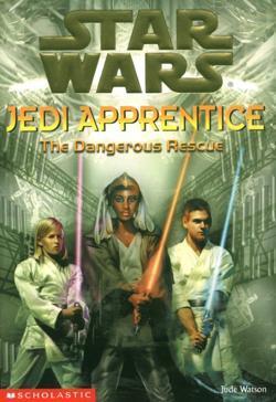 The Dangerous Rescue by Jude Watson