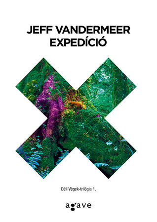 Expedíció (Déli Végek-trilógia, #1)