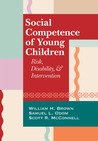 Social Competence of Young Children: Risk, Disability, and Intervention