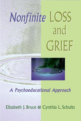Nonfinite Loss and Grief: A Psychoeducational Approach Descarga gratuita de libros j2me en formato pdf
