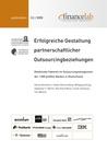 Erfolgreiche Gestaltung partnerschaftlicher Outsourcingbeziehungen: Relationale Faktoren im Outsourcingmanagement der 1.000 größten Banken in Deutschland