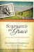 Surprised by Grace: A True Story of Relentless Love