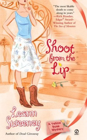 Shoot from the Lip by Leann Sweeney