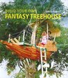 BUILD YOUR OWN FANTASY TREEHOUSE.